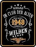 RAHMENLOS Original Blechschild zum 70. Geburtstag: Im Club der Alten Wilden 1948