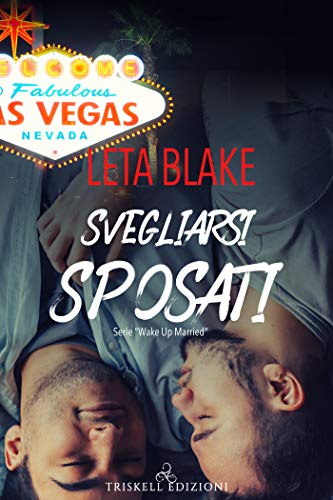 Svegliarsi sposati (Wake Up Married Vol. 1) di [Blake, Leta , Blake, Leta]