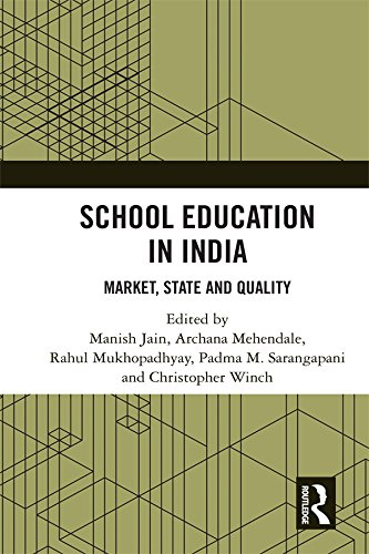 School Education in India: Market, State and Quality
