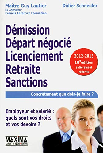 DEMISSION, DEPART NEGOCIE,