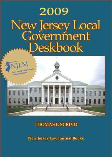 New Jersey Local Government Deskbook 2009 par Thomas P Scrivo