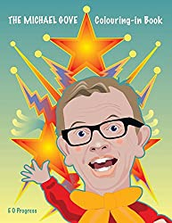 The Michael Gove Colouring-in Book