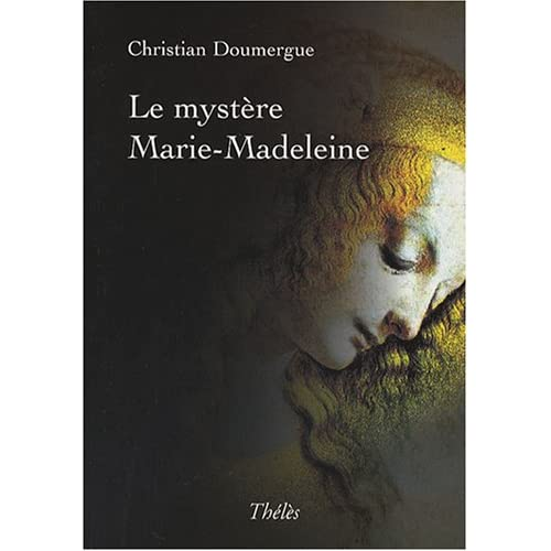 Le mystere marie-madeleine