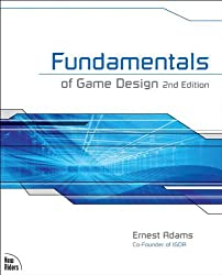 Fundamentals of Game Design (New Riders Games)
