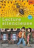Lecture silencieuse CM1 Série 2 - Pochette élève - Ed. 2012 de Martine Géhin ( 12 septembre 2012 ) - Hachette Éducation (12 septembre 2012) - 12/09/2012