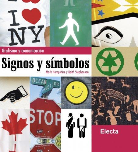 Signos y símbolos: Grafismo y comunicación (ELECTA ARTE)