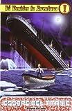 Escape del Titanic (Tú decides la aventura)