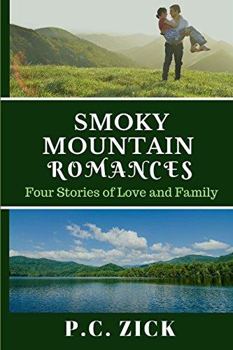 Smoky Mountain Romances: Four Stories of Love and Family North Carolina Pc