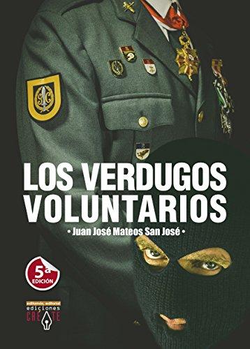 Los verdugos voluntarios por Juan José Mateos San José