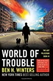 World of Trouble: The Last Policeman Book III