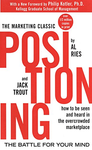positioning-the-battle-for-your-mind-marketing-sales-advertising-promotion