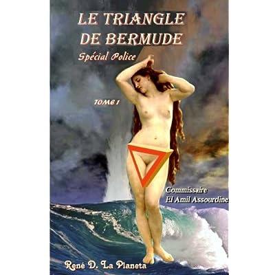 Le Triangle de Bermude: Les enquêtes du Commissaire El Amil Assourdine
