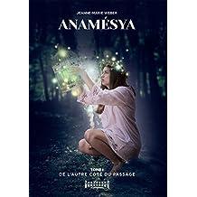 De l'autre côté du passage: Thriller fantastique (Anamésya t. 1) (French Edition)