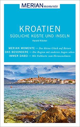 Küsten-inseln (MERIAN momente Reiseführer Kroatien Südliche Küste und Inseln: MERIAN momente)