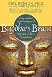 Image de Buddha's Brain: The Practical Neuroscience of Happiness, Love, and Wisdom