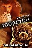 Morbido (University Love Vol. 1)