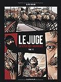 Juge (Le), la République assassinée - tome 2 - Tome ...