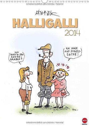 HALLIGALLI - der fröhliche Posterkalender (Wandkalender 2014 DIN A3 hoch): Ausgelassene Cartoons...