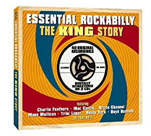 Essential Rockabilly The King Story