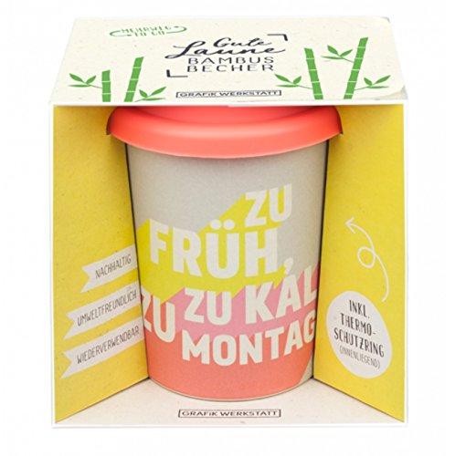 Grafik Werkstatt Bambus Kaffe-Becher | Coffee-to-Go | Geschenk | Bamboo-to-Go | Dankeschön | 350 ml | Zu früh, zu Montag -