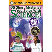 65 Short Mysteries You Solve with Science! (One Minute Mysteries (Paperback))