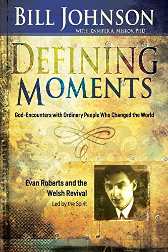 Defining Moments: Evan Roberts: Led by the Spirit (English Edition)