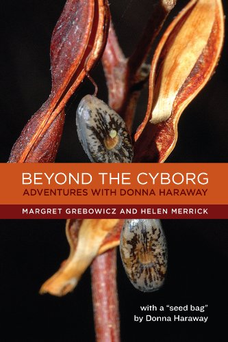 Beyond the Cyborg: Adventures with Donna Haraway (NONE)