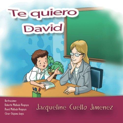 Te quiero David par Jacqueline Cuello Jimenez