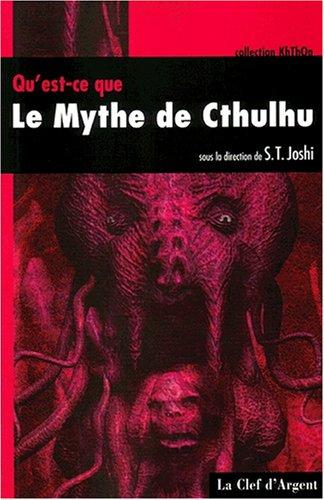 Qu'Est Ce Que le Mythe de Cthulhu ?