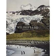 Wildes Land: Premium-Bildband mit Text-Inserts