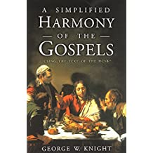 SIMPLIFIED HARMONY OF THE GOSPELS