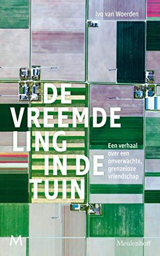 De vreemdeling in de tuin (Dutch Edition)