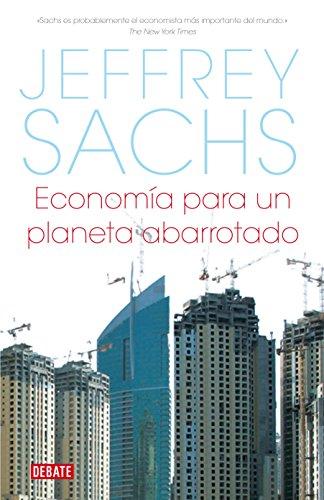 Economía para un planeta abarrotado por Jeffrey Sachs
