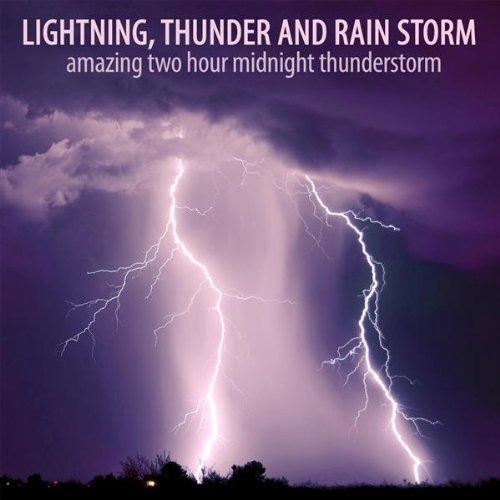 Midnight Thunderstorm Part 1