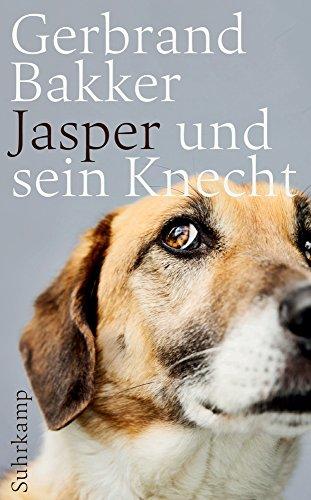 Buchseite und Rezensionen zu 'Jasper und sein Knecht (suhrkamp taschenbuch)' von Gerbrand Bakker