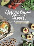 Megalow Food - 60 recettes gourmandes à indice glycémique bas pour tous les repas