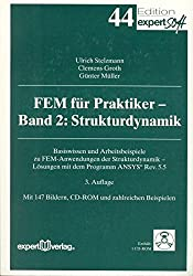 Fem Für Praktiker, M. Cd-rom, Bd.2, Strukturdynamik, M. 1 Cd-rom (Edition Expertsoft)