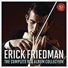 Erick Friedman - the Complete Rca Album Collection