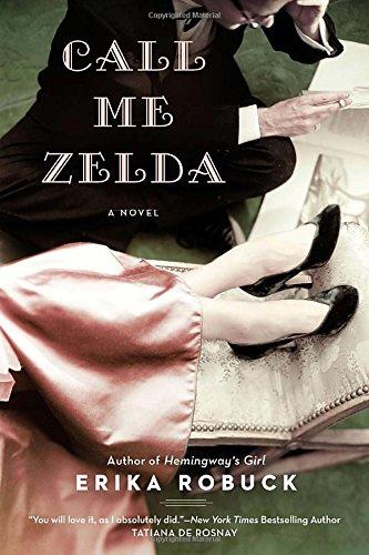 Buchseite und Rezensionen zu 'Call Me Zelda' von Erika Robuck