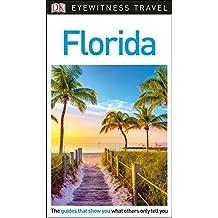 DK Eyewitness Travel Guide Florida (Eyewitness Travel Guides)