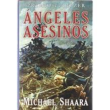Angeles Asesinos - 2ヲed (Bibliópolis Histórica)