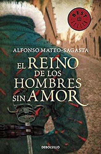 El Reino De Los Hombres Sin Amor (BEST SELLER)