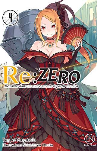 Re:Zero : Re:vivre dans un autre monde à partir de zéro Edition simple Tome 4