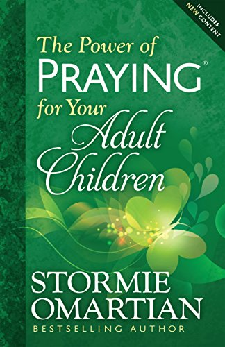 The Power of Praying® for Your Adult Children (English Edition)