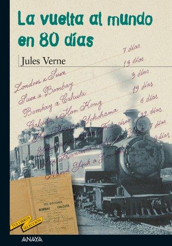 La vuelta al mundo en 80 días por Julio Verne