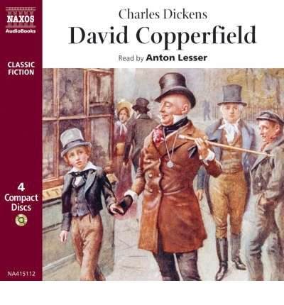 [(David Copperfield)] [ By (author) Charles Dickens, Read by Anton Lesser ] [February, 1998]