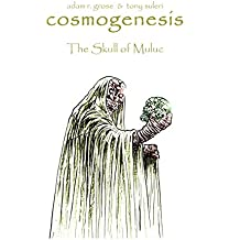 Cosmogenesis: The Chronicles of Quongo: The Skull of Muluc