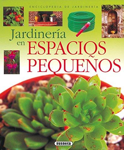Jardinería en espacios pequeños por Equipo Susaeta