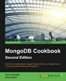 Harness the latest features of MongoDB 3 with this collection of 80 recipes - from managing cloud platforms to app development, this book is a vital resource  About This Book  * Get to grips with the latest features of MongoDB 3 * Interact with the M...