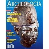 ARCHEOLOGIA [No 288] du 01/03/1993 - GRAND PALAIS - AMENOPHIS III - BRUXELLES - LES PERSES SASSANIDES - LES 1ERS CARREAUX DE FAIENCE BLEUS - DES CARTHAGINOIS AUX 1ERS CHRETIENS